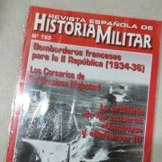 Militaria: REVISTA ESPAÑOLA DE HISTORIA MILITAR Nº 153. Lote 234377475