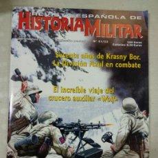 Militaria: REVISTA ESPAÑOLA DE HISTORIA MILITAR Nº 31 32. Lote 219875088