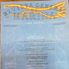 Militaria: REVISTA GENERAL DE LA MARINA. MARZO AÑO 1947. TOMO 132. E. M. DE LA ARMADA. Lote 221760185