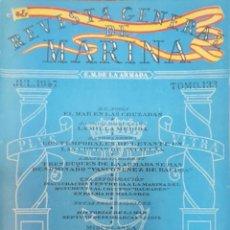 Militaria: REVISTA GENERAL DE LA MARINA. JULIO AÑO 1947. TOMO 133. E. M. DE LA ARMADA. Lote 221760683