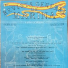 Militaria: REVISTA GENERAL DE LA MARINA. OCTUBRE AÑO 1947. TOMO 133. E. M. DE LA ARMADA. Lote 221760926