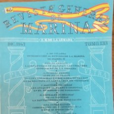 Militaria: REVISTA GENERAL DE LA MARINA. DICIEMBRE AÑO 1947. TOMO 133. E. M. DE LA ARMADA. Lote 221761156
