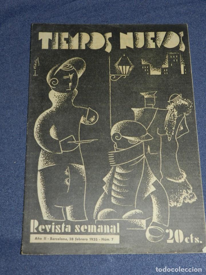 REPUBLICA ANARQUISMO - REVISTA TIEMPOS NUEVOS AÑO II Nº 7 BARCELONA 28 FEBRERO 1935 REVISTA SEMANAL (Militar - Revistas y Periódicos Militares)