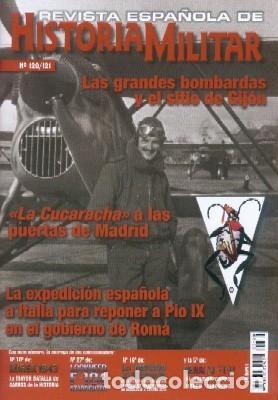 REVISTA ESPAÑOLA DE HISTORIA MILITAR, Nº120/121 LAS GRANDES BOMBARDAS Y EL SITIO DE GIJON HM-234 (Militar - Revistas y Periódicos Militares)