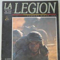 Militaria: REVISTA MILITAR LEGIONARIA. LA LEGIÓN FEBRERO MARZO 1995. UIR COE SALIDA ALFA CASABONA 180GR. Lote 222163170