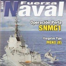 Militaria: REVISTA FUERZA NAVAL. Nº 81. RFN-81. Lote 223323546
