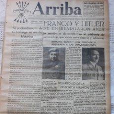 Militaria: PERIODICO ARRIBA . ENTREVISTA FRANCO Y HITLER EN HENDAYA 24 DE OCTUBRE 1940 ORIGINAL. Lote 224152020