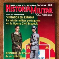 Militaria: REVISTA. HISTORIA MILITAR. GUERRA CIVIL ESPAÑOLA. VIRIATOS. ANNUAL. OVIEDO. ESPAÑA. PORTUGAL. Lote 224178968