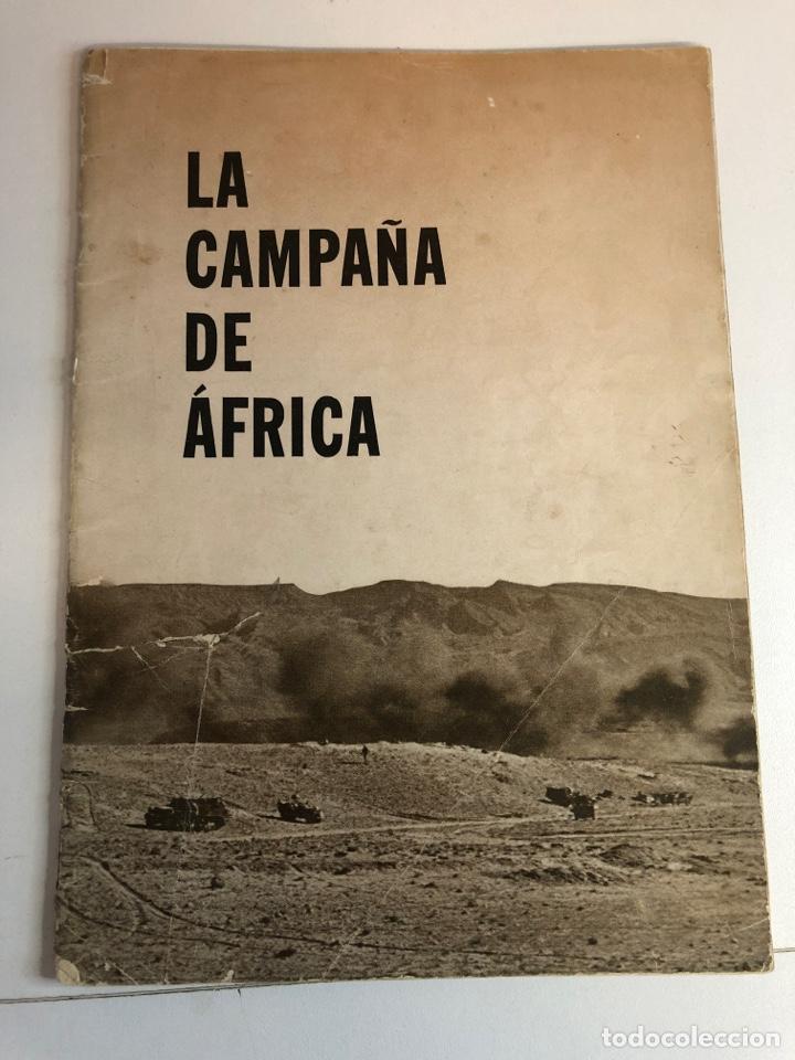 REVISTA LA CAMPAÑA EN AFRICA (PUBLICADA POR LA OFICINA DE LA INFORMACIÓN GUERRA (Militar - Revistas y Periódicos Militares)