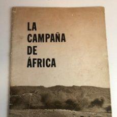 Militaria: REVISTA LA CAMPAÑA EN AFRICA (PUBLICADA POR LA OFICINA DE LA INFORMACIÓN GUERRA. Lote 225118051