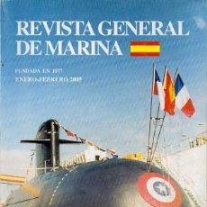 Militaria: REVISTA GENERAL DE MARINA. ENERO-FEBRERO 2005 TOMO 248 - A-REV-380. Lote 225163480