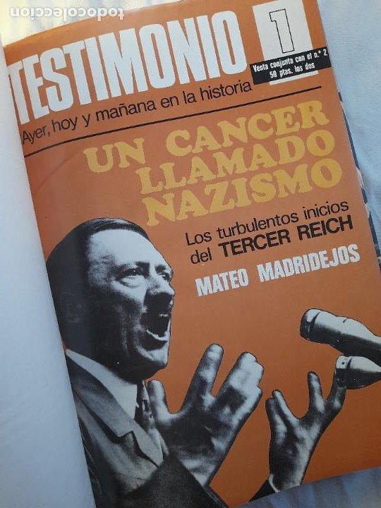 Militaria: TESTIMONIO, AYER, HOY Y MAÑANA EN LA HISTORIA. Bruguera 1ª edición 1975 - Foto 3 - 226131985