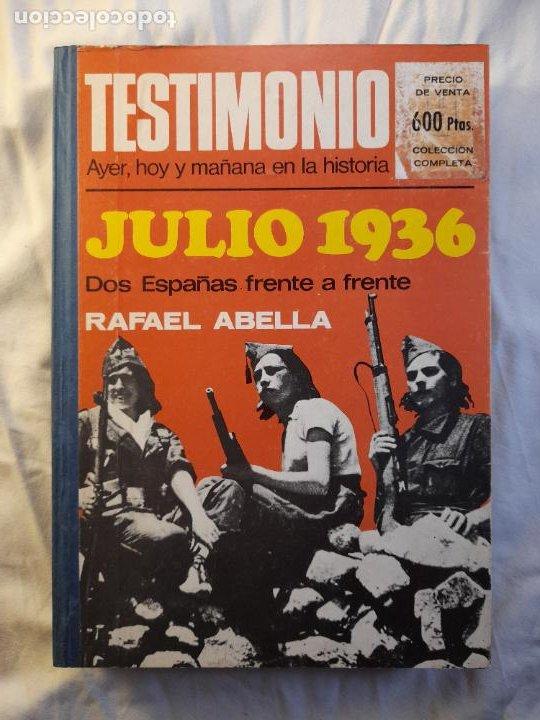 TESTIMONIO, AYER, HOY Y MAÑANA EN LA HISTORIA. BRUGUERA 1ª EDICIÓN 1975 (Militar - Revistas y Periódicos Militares)