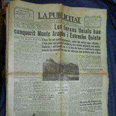 Militaria: (MF) LA PUBLICITAT - 1 OCTUBRE 1936 FRONT ARAGONES - LES FORCES LLEIALS HA CONQUERIT MONTE ARAGON. Lote 226306063