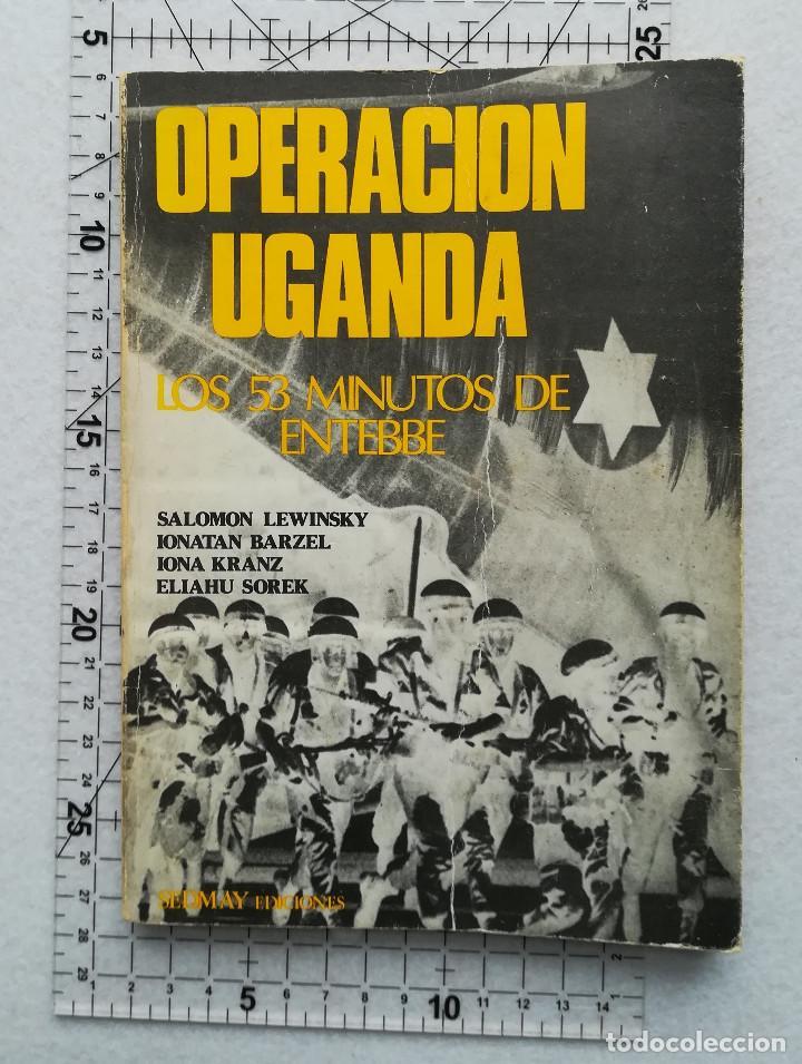 OPERACIÓN UGANDA LOS 53 MINUTOS DE ENTEBBE - SEDMAY 1976 (Militar - Revistas y Periódicos Militares)