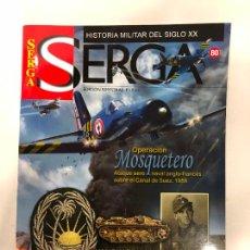 Militaria: REVISTA SERGA Nº 80 - HISTORIA MILITAR DEL SIGLO XX. Lote 231317105