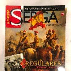 Militaria: REVISTA SERGA Nº 72 - HISTORIA MILITAR DEL SIGLO XX. Lote 231317450