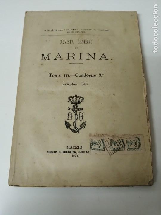 REVISTA GENERAL DE MARINA GUERRA DE ORIENTE 1878 ILUSTRADA CON LAMINAS (Militar - Revistas y Periódicos Militares)