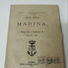 Militaria: REVISTA GENERAL DE MARINA GUERRA DE ORIENTE 1878 ILUSTRADA CON LAMINAS. Lote 234402855