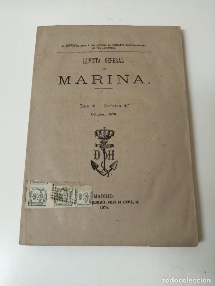 REVISTA GENERAL DE MARINA 1878 MUY RARA (Militar - Revistas y Periódicos Militares)