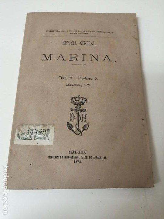 Militaria: REVISTA GENERAL DE MARINA 1878 ILUSTRADA MUY RARA - Foto 2 - 234404205