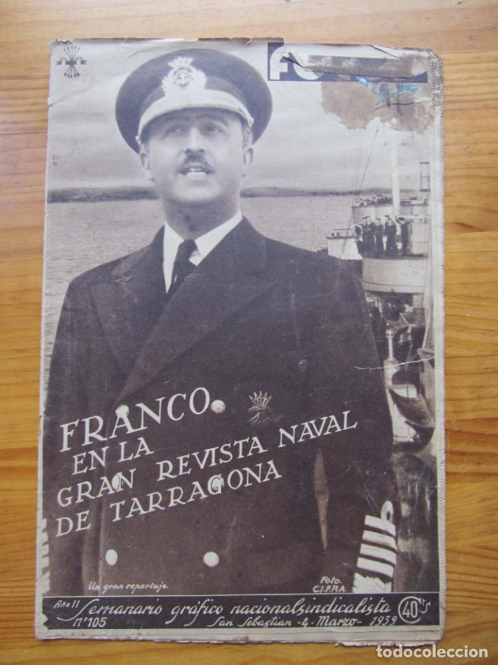 SEMANARIO GRÁFICO FOTOS Nº 105 (4 MARZO 1939) GUERRA CIVIL. BARCELONA. MENORCA. MAHÓN. TARRAGONA (Militar - Revistas y Periódicos Militares)
