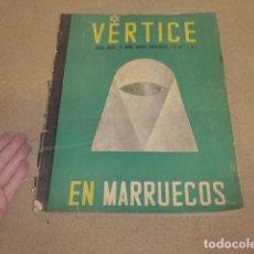Militaria: ANTIGUA REVISTA VERTICE DE FALANGE, ORIGINAL, NUMERO 13, AGOSTO 1938, GUERRA CIVIL, EN MARRUECOS.. Lote 235847755