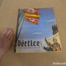 Militaria: ANTIGUA REVISTA VERTICE DE FALANGE DEDICADO A ALEMANIA, FUERA DE SERIE, MARZO 1939, GUERRA CIVIL.. Lote 235849335