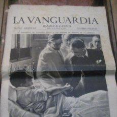 Militaria: LA VANGUARDIA . 4 PAGINAS 1936 . GUERRA CIVIL VISITA DE COMPANYS A HOSPITALES. MITIN DEL OLYMPIA. Lote 238857645