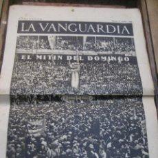 Militaria: LA VANGUARDIA . 4 PAGINAS 1936 . GUERRA CIVIL . MITIN PLAZA MONUMENTAL CNT UNION PROLETARIADO. Lote 238859105
