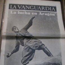 Militaria: LA VANGUARDIA . 4 PAGINAS 1936 . GUERRA CIVIL . LA LUCHA EN ARAGON . FOTO CENTELLES. Lote 238859345