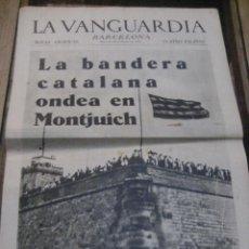 Militaria: LA VANGUARDIA . 4 PAGINAS 1936 . GUERRA CIVIL . BANDERA CATALANA EN MONTJUICH . MONTSERRAT. Lote 238859645