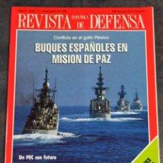 Militaria: REVISTA ESPAÑOLA DE DEFENSA N°31 1990 BUQUES ESPAÑOLES EN MISIÓN DE PAZ. CONFLICTO GOLFO PÉRSICO. Lote 241482185