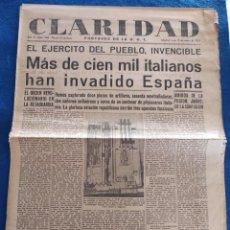 Militaria: PERIODICO CLARIDAD.- PORTAVOZ DE LA UGT. Nº 306.- 15 MARZO 1937.- ORIGINAL.. Lote 241938310
