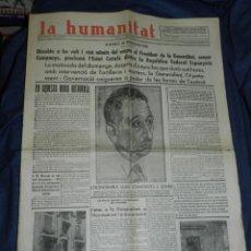 Militaria: (M) DIARIO LA HUMANITAT N.905 OCTUBRE 1934 PRESIDENT LLUIS COMPANYS PROCLAMARÀ L'ESTAT CATALÀ. Lote 243847795