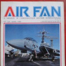 Militaria: AIR FAN AÑO 1989 Nº 124 MARZO. Lote 244465890