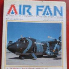 Militaria: AIR FAN AÑO 1989 Nº 125 ABRIL. Lote 244465975