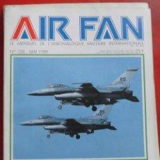 Militaria: AIR FAN AÑO 1989 Nº 126 MAYO. Lote 244466190