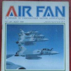 Militaria: AIR FAN AÑO 1989 Nº 129 AGOSTO. Lote 244466715