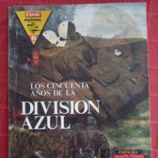 Militaria: REVISTA EXTRA DE DEFENSA N° 19, 50 ANOS DE LA DIVISIÓN AZUL. Lote 247983130