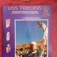 Militaria: LOS TERCIOS, HERMANDAD ANTIGUOS CABALLEROS LEGIONARIOS DE BARCELONA. LEGION. Lote 247986510