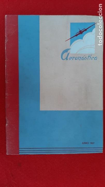 ANTIGUA REVISTA AERONAUTICA JUNIO 1937 GUERRA CIVIL BANDO REPUBLICA ORIGINAL (Militar - Revistas y Periódicos Militares)