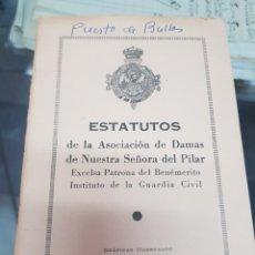 Militaria: ESTATUTOS ASOCIACION DAMAS VIRGEN DEL PILAR PATRONA GUARDIA CIVIL 1961. Lote 253787530