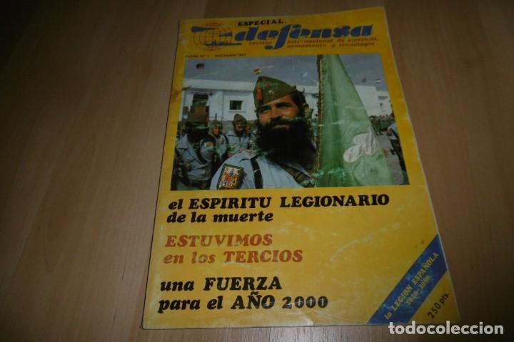 REVISTA DEFENSA EXTRA Nº 1. LA LEGIÓN. EL ESPIRITU LEGIONARIO DE LA MUERTE. (Militar - Revistas y Periódicos Militares)