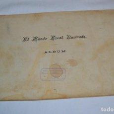 Militaria: EL MUNDO NAVAL ILUSTRADO - ÁLBUM / BUQUES ESPAÑOLES DE COMBATE - FINALES 1800 / PRINCIPIOS 1900. Lote 259019520