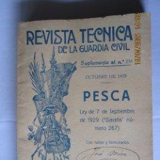 Militaria: 1929 REVISTA TÉCNICA DE LA GUARDIA CIVIL SUPLEMENTO AL Nº 236 OCTUBRE 1929 PESCA. Lote 260682900