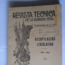 Militaria: 1929 REVISTA TÉCNICA DE LA GUARDIA CIVIL SUPLEMENTO AL Nº 240 RECOPILACION LEGISLATIVA. Lote 260683605