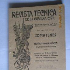 Militaria: 1930 REVISTA TÉCNICA DE LA GUARDIA CIVIL SUPLEMENTO AL Nº 243 MAYO 1930 SOMATENES. Lote 260684555