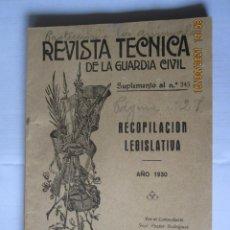 Militaria: 1930 REVISTA TÉCNICA DE LA GUARDIA CIVIL SUPLEMENTO AL Nº 245. Lote 260684790