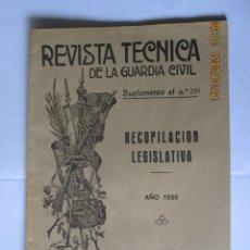 Militaria: 1930 REVISTA TÉCNICA DE LA GUARDIA CIVIL SUPLEMENTO AL Nº 249. Lote 260685360